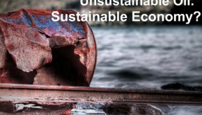 Unsustainable Oil Sustainable Economy