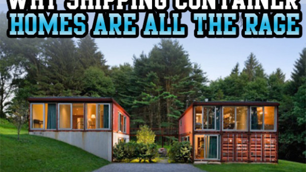 Why Shipping Container Homes Are All The Rage