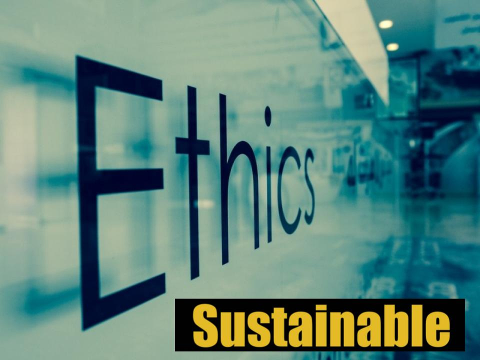 ethically conscious